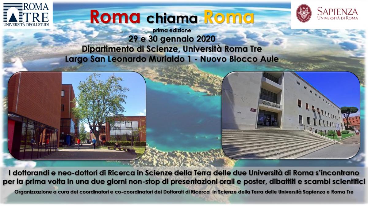 Roma chiama Roma - I dottorandi e neo dottori di Ricerca in Scienze della Terra delle due Università di Roma s'incontrano per la prima volta in una due giorni non stop di presentazioni orali e poster, dibattiti e scambi scientifici