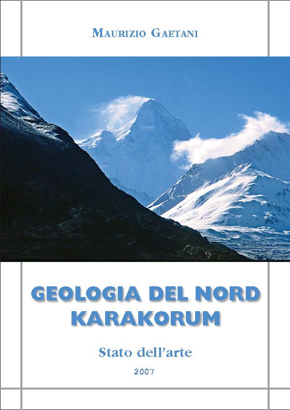 Geologia del Nord del Karakorum - Stato dell'arte 2007