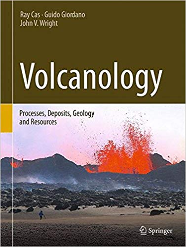 Volcanology - Processes, Deposits, Geology and Resources